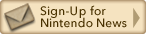 Sign Up for Nintendo News